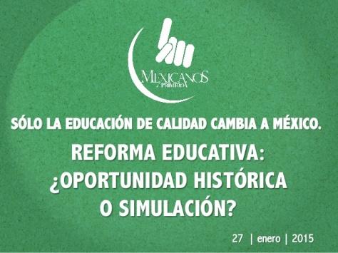 reforma-educativa-oportunidad-perdida-o-simulacion-claudio-x-gonzlez-g-univ-anhuac-qro-1-638.jpg